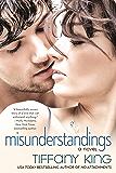 Misunderstandings (A Woodfalls Girls Novel Book 2)