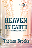 HEAVEN ON EARTH: The Assurance of Salvation