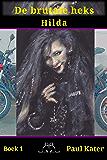 De brutale heks (Hilda de brutale heks Book 1)