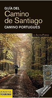 Guia del Camino de Santiago 2012 / Camino de Santiago Guide 2012: Camino Portugues /