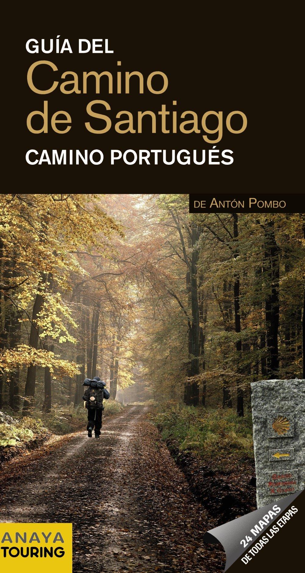 Guía del Camino de Santiago. Camino Portugués: Amazon.es: Pombo ...