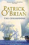 The Commodore (Aubrey/Maturin Series, Book 17) (Aubrey & Maturin series) (English Edition)