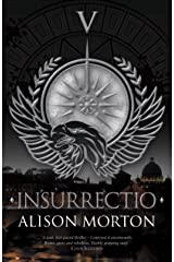 INSURRECTIO (Roma Nova Thriller Series Book 5) Kindle Edition