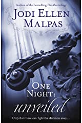 One Night: Unveiled (One Night series Book 3) Kindle Edition