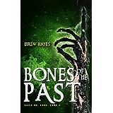 Bones of the Past (Villains' Code Book 2)