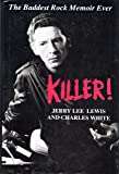 Killer!: The Life and Time of Jerry Lee Lewis
