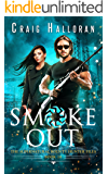 Smoke Out (Book 10 out of 10): An Urban Fantasy Shifter Series (The Supernatural Bounty Hunter Series)