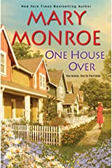 One House Over (The Neighbors Series Book 1) Kindle Edition