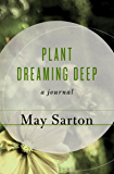 Plant Dreaming Deep: A Journal
