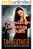 Standard Deviation of Death (The Outlier Prophecies Book 4)