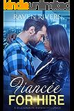 Fiancée for Hire:  A BWWM Billionaire Romance