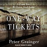 One-Way Tickets: A Case for Willows And Lane Series, Book 2