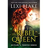 The Rebel Queen (Outlaw: A Thieves Series Book 1)