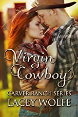 Virgin Cowboy (Carver Ranch Series Book 3) Kindle Edition