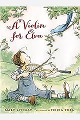 A Violin for Elva Kindle Edition