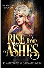Rise from Ashes (The Ash Court Book 1) Kindle Edition