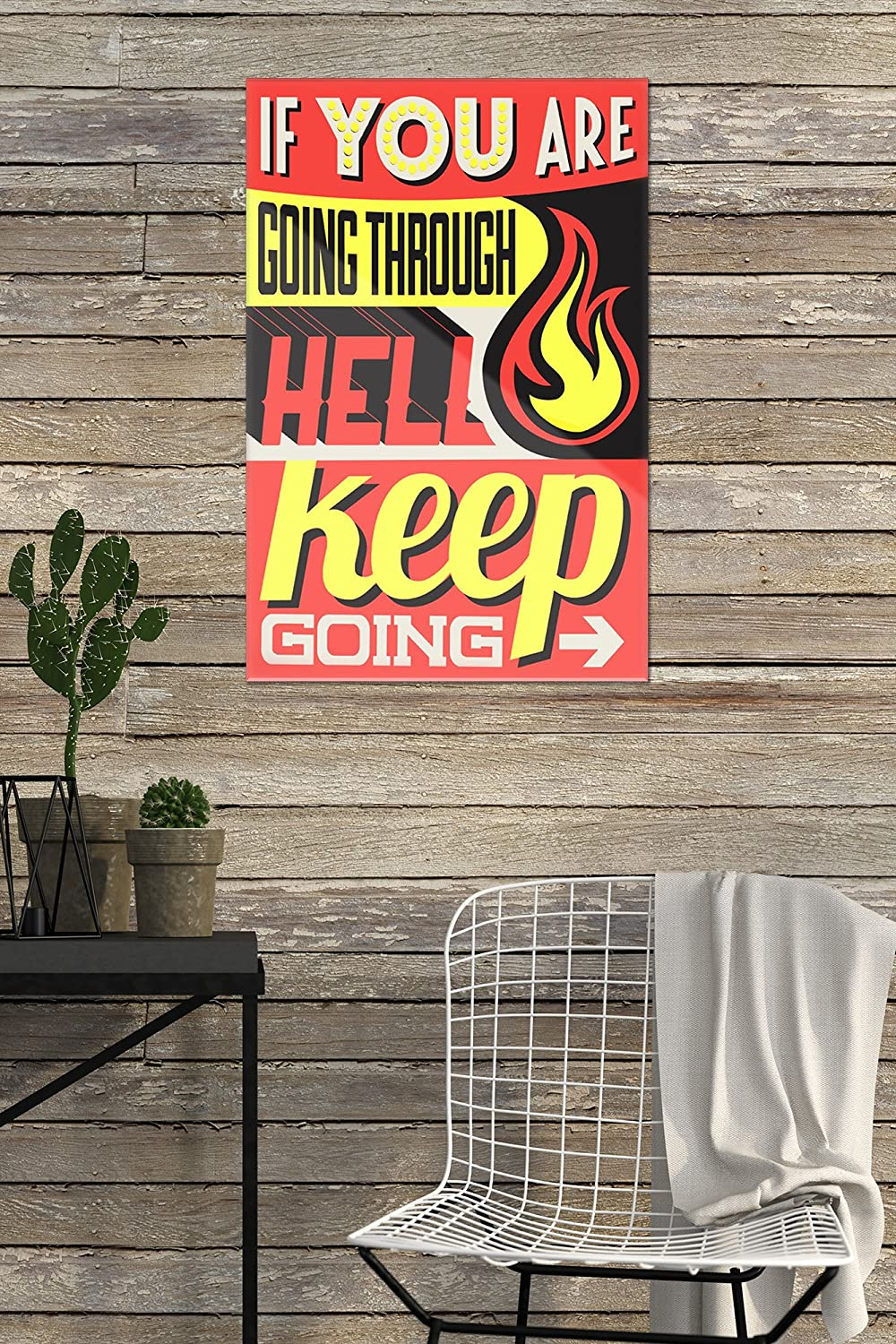 Vector Typography Quote If You Are Going Through Hell 4x6 Acrylic Photo Block Gallery Quality Keep Going