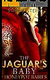 The Jaguar's Baby (Honeypot Babies Book 2)