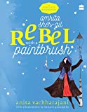 Amrita Sher-Gil: Rebel with a Paintbrush (Timeless Biographies)