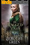 The Ragged Maid (The Winds of Misery Victorian Romance) (A Family Saga Novel)