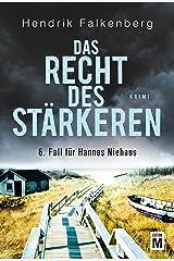 Das Recht des Stärkeren - Ostsee-Krimi (Hannes Niehaus 6) (German Edition) Kindle Edition