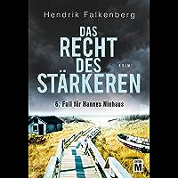 Das Recht des Stärkeren - Ostsee-Krimi (Hannes Niehaus 6) (German Edition)