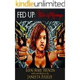 FED UP: Tales of Revenge (Revenge Series Book 1)
