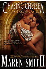 Chasing Chelsea (Masters of the Castle Book 5) Kindle Edition