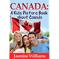Children's Book About Canada: A Kids Picture Book About Canada With Photos and Fun Facts (English Edition)