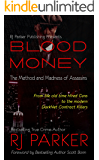 BLOOD MONEY: The Method and Madness of Assassins: Stories of real Contract Killers