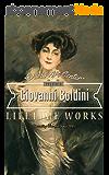 Giovanni Boldini: Collector's Edition Art Gallery (English Edition)