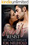 Hard to Resist (Sexy Nerd Boys Book 3)