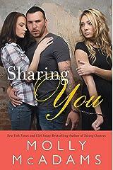 Sharing You: A Novel