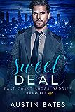 Sweet Deal: East Coast Sugar Daddies Prequel (English Edition)