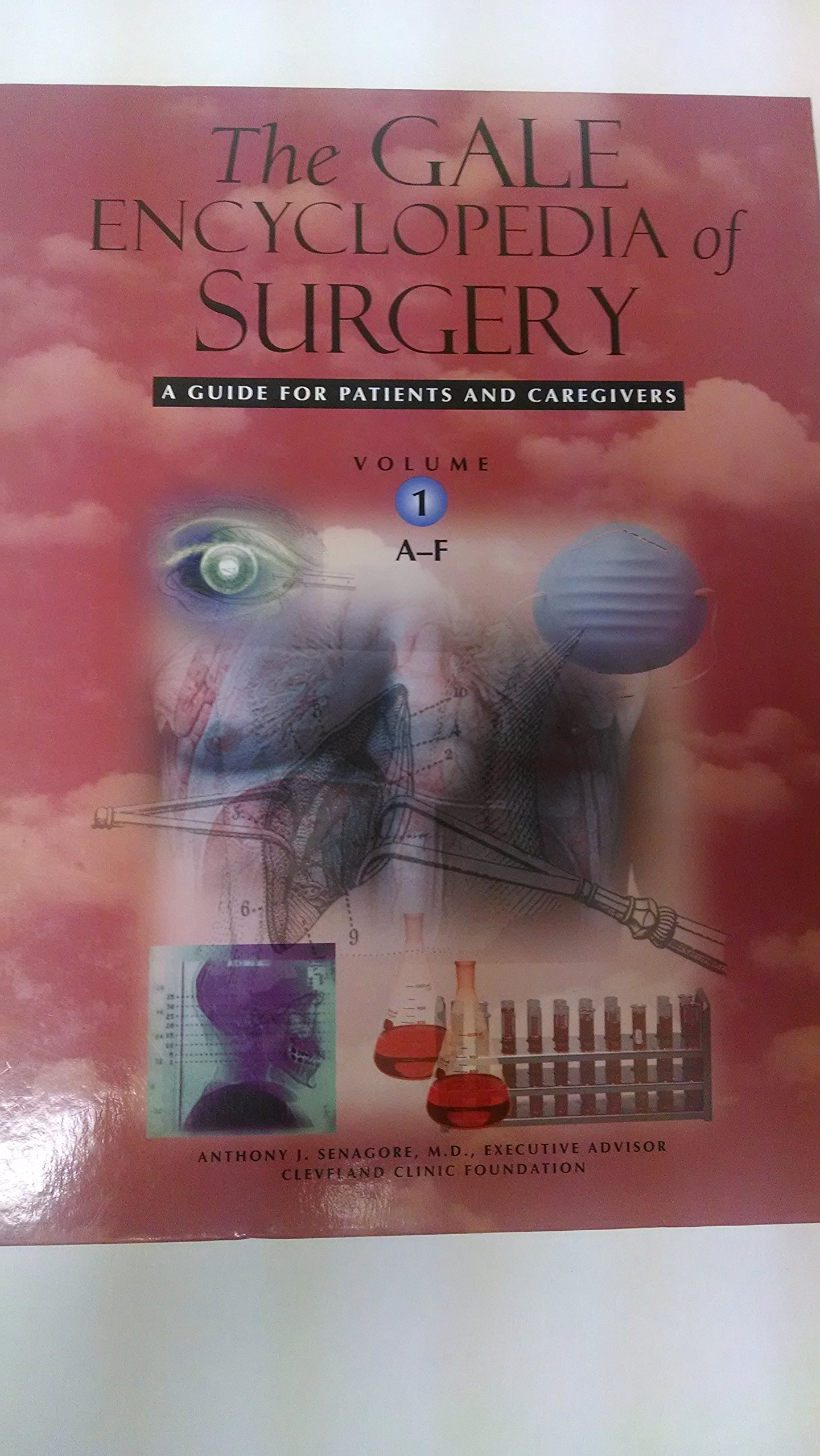 The Gale encyclopedia of surgery: a guide for patients and caregivers