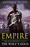 The Wolf's Gold:  Empire V (Empire Series Book 5)