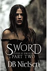 SWORD: Part Two (Keepers of Genesis Series Book 6) Kindle Edition