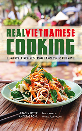 Real Vietnamese Cooking (English Edition)
