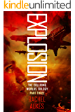 Explosion (Colliding Worlds Trilogy Book 3)