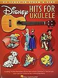 Disney Hits for Ukulele: 23 Songs to Strum & Sing