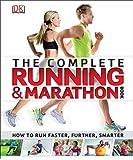Complete Running and Marathon Book (Dk Sports & Activities)