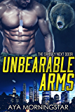 Unbearable Arms (The Grizzly Next Door Book 1)