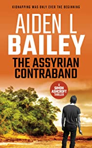 The Assyrian Contraband: A Simon Ashcroft Novella