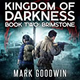 Brimstone: An Apocalyptic End-Times Thriller (Kingdom of Darkness, Book 2)