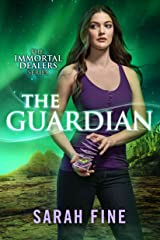 The Guardian (The Immortal Dealers Book 2) Kindle Edition