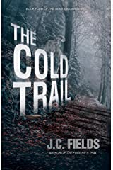 The Cold Trail (The Sean Kruger Series Book 4) Kindle Edition