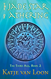 The Jade Star of Athering (The Third Age Book 2)