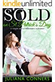 Sold on St. Patrick's Day: A Virgin and a Billionaire Romance