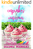 CUPCAKES & CONFESSIONS (SWEET SEDUCTION MYSTERY Book 2)