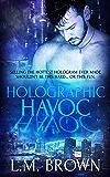 Holographic Havoc